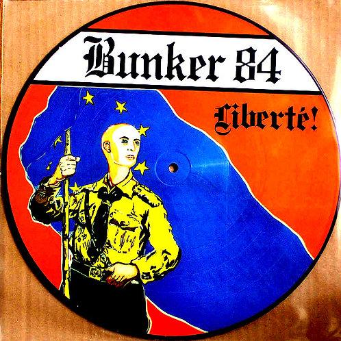 Bunker 84 (FRA) – Liberté! PIC-LP
