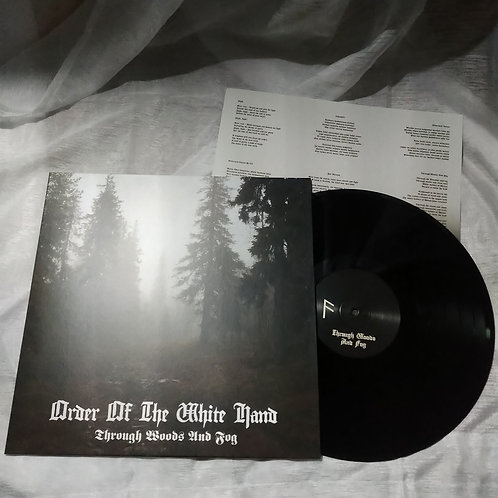 Order Of The White Hand (FIN) ‎– Through Woods And Fog LP