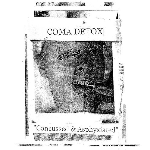 ASR028 Coma Detox (USA) - Concussed and Asphyxiated LP