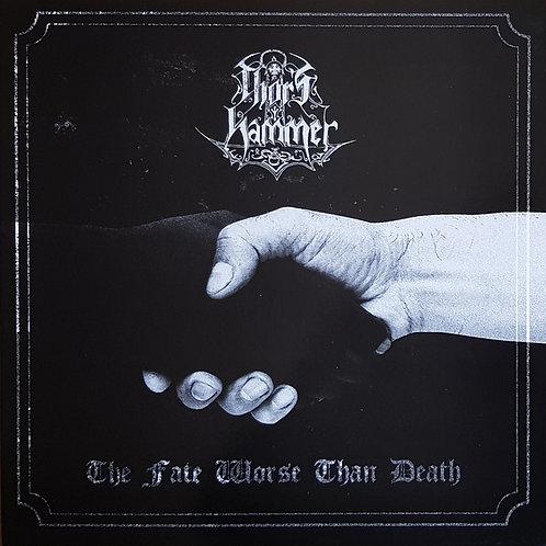 Thor's Hammer (POL) – The Fate Worse Than Death LP