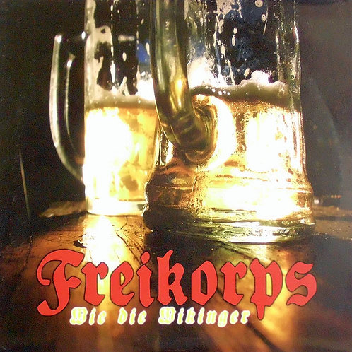 Freikorps (DEU) – Wie Die Wikinger LP