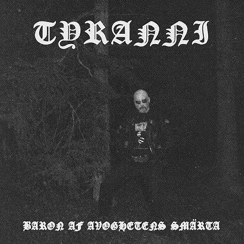 Tyranni (SWE) - Baron av Avoghetens Smärta DLP