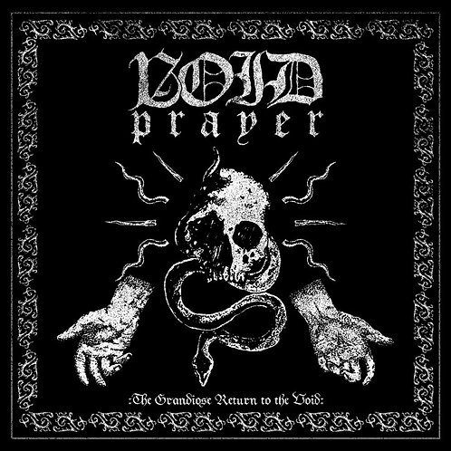 Void Prayer (BiH) - The Grandiose Return to the Void LP