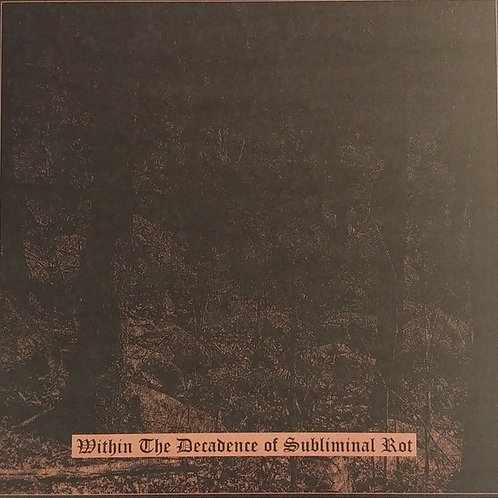Orgy of Carrion (USA) /Megalith Grave (USA) - Within The Decadence ...10'' MLP