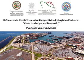 IIConferencia Hemisférica sobre Competitividad y Logística Portuaria Veracruz
