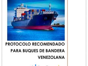 ROTACIÓN DE TRIPULANTES PROTOCOLO RECOMENDADO PARA BUQUES DE BANDERA VENEZOLANA.