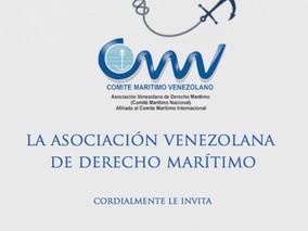 TOMA DE POSESIÓN DEL NUEVO COMITÉ EJECUTIVO DE LA ASOCIACIÓN VENEZOLANA DE DERECHO MARÍTIMO: PERÍODO