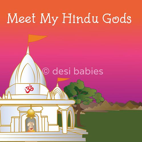 Meet My Hindu Gods