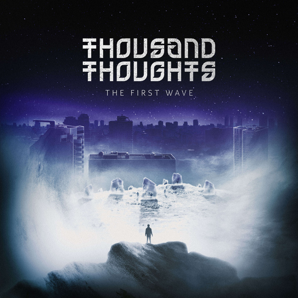 THOUSAND THOUGHTS - THE FIRST WAVE