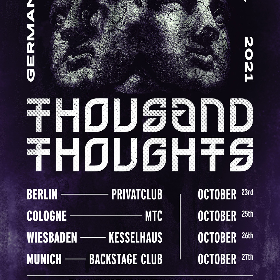 THOUSAND THOUGHTS - GERMANY TOUR