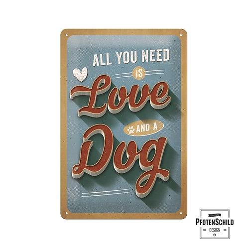 """Nostalgic Art Pfotenschild Design Blechschild """"All you need ist Love and a Dog"""""""