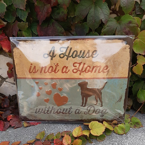 "Nostalgic Art Pfotenschild Design Blechschild ""A House is not a Home"""