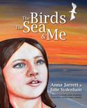 THE BIRDS THE SEA & ME