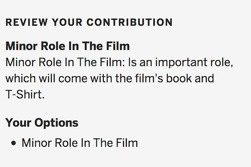 Minor Role In The Film