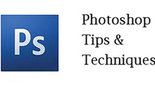 Photoshop Tips & Techniques