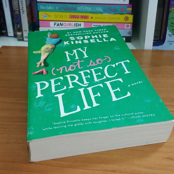 RESENHA: Minha Vida (Não Tão) Perfeita (KINSELLA, Sophie)