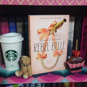 RESENHA: Rebel Belle (Hawkins, Rachel)