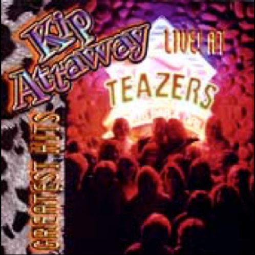 LIVE! AT TEAZERS - GREATEST HITS CD