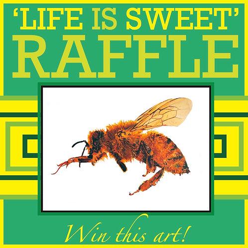 Life Is Sweet Raffle Ticket (Buy 7 Get 3 Bundle)