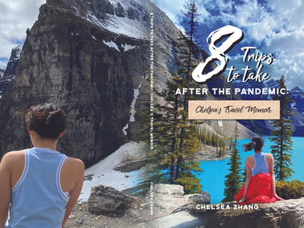 Book Launch Today ! - 8 Trips to take After The Pandemic - Chelsea's Travel Memoir