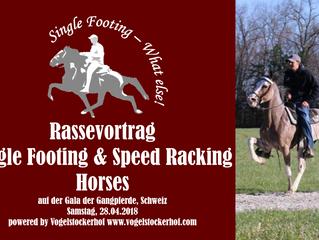 Rassevortrag Single Footing Horse auf der Gala der Gangpferde!