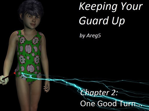 Keeping your Guard Up Chapter Two