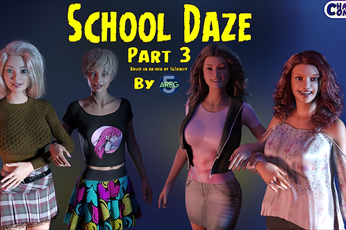 School Daze Part 3