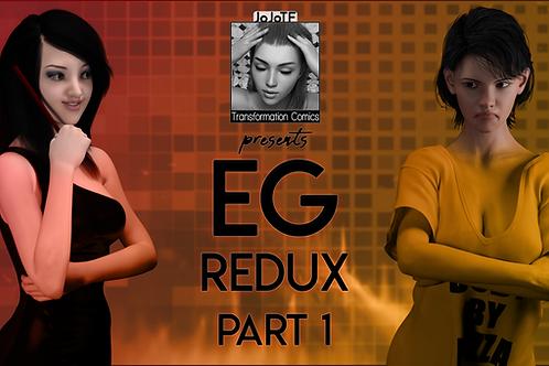 EG Redux Part 1