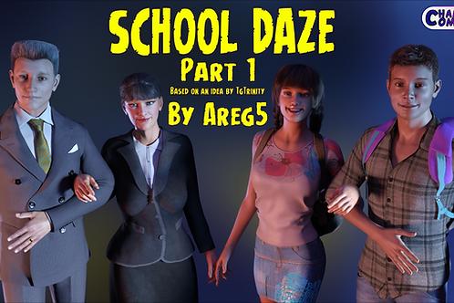 School Daze Part 1