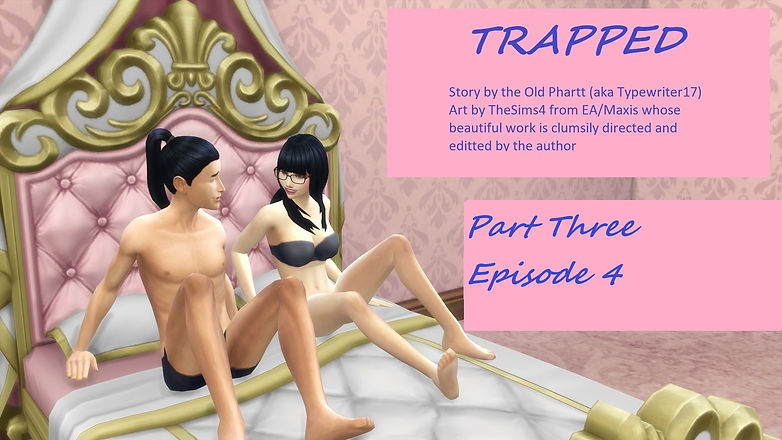 Trapped Part 3 Ch 04