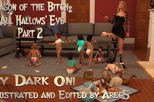 Season of the Bitch All Hallows Eve Part 2