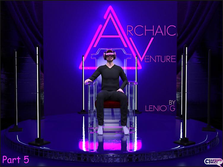 Archaic Venture Part 5
