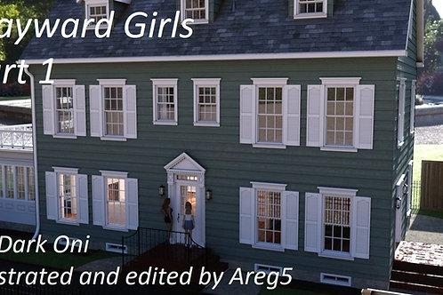 Wayward Girls Part 1