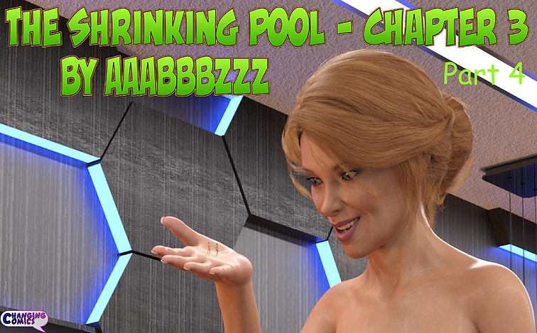 The Shrinking Pool Ch 3 Part 4