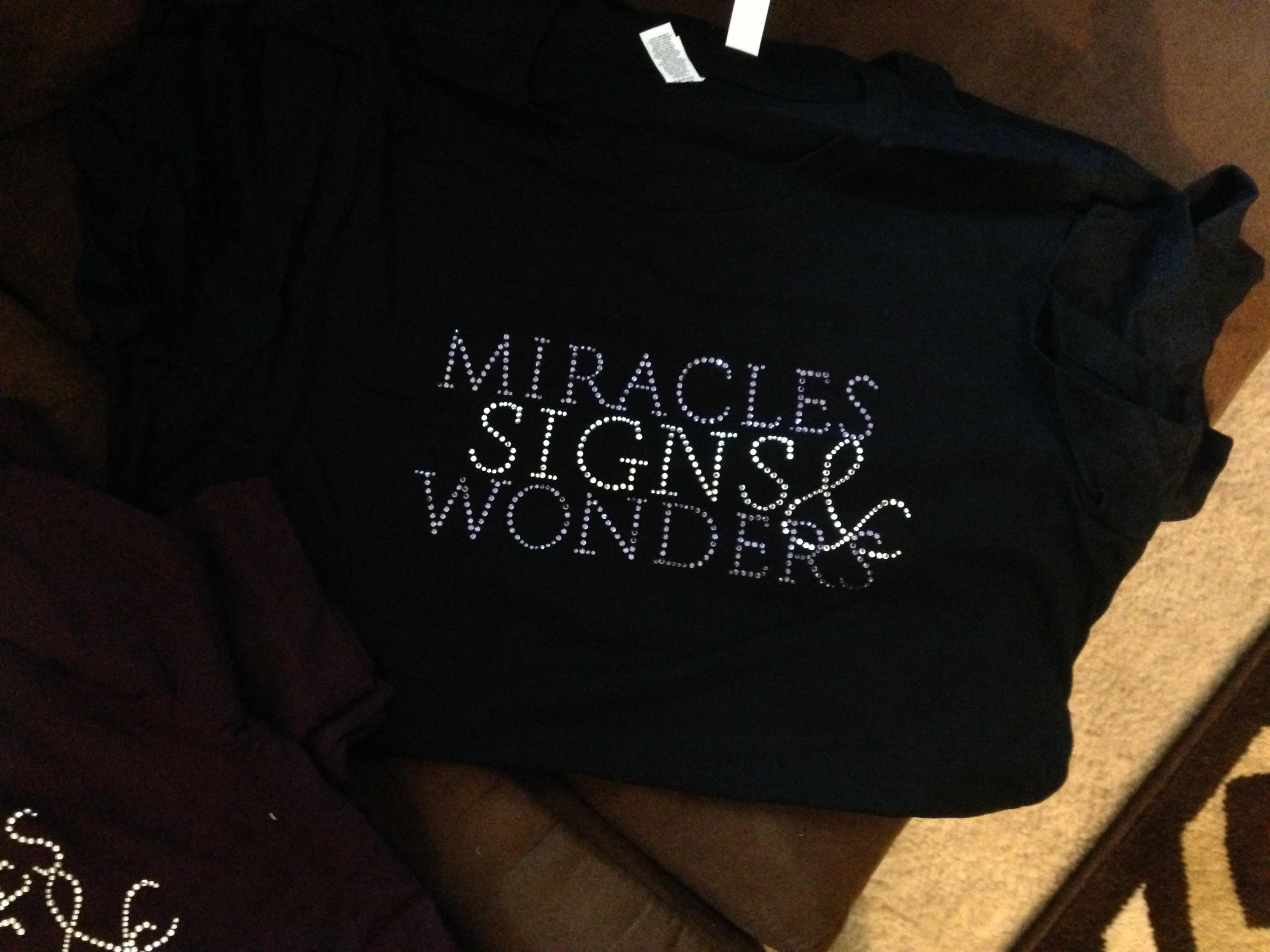 $20 Miracles, Signs & Wonders Tee