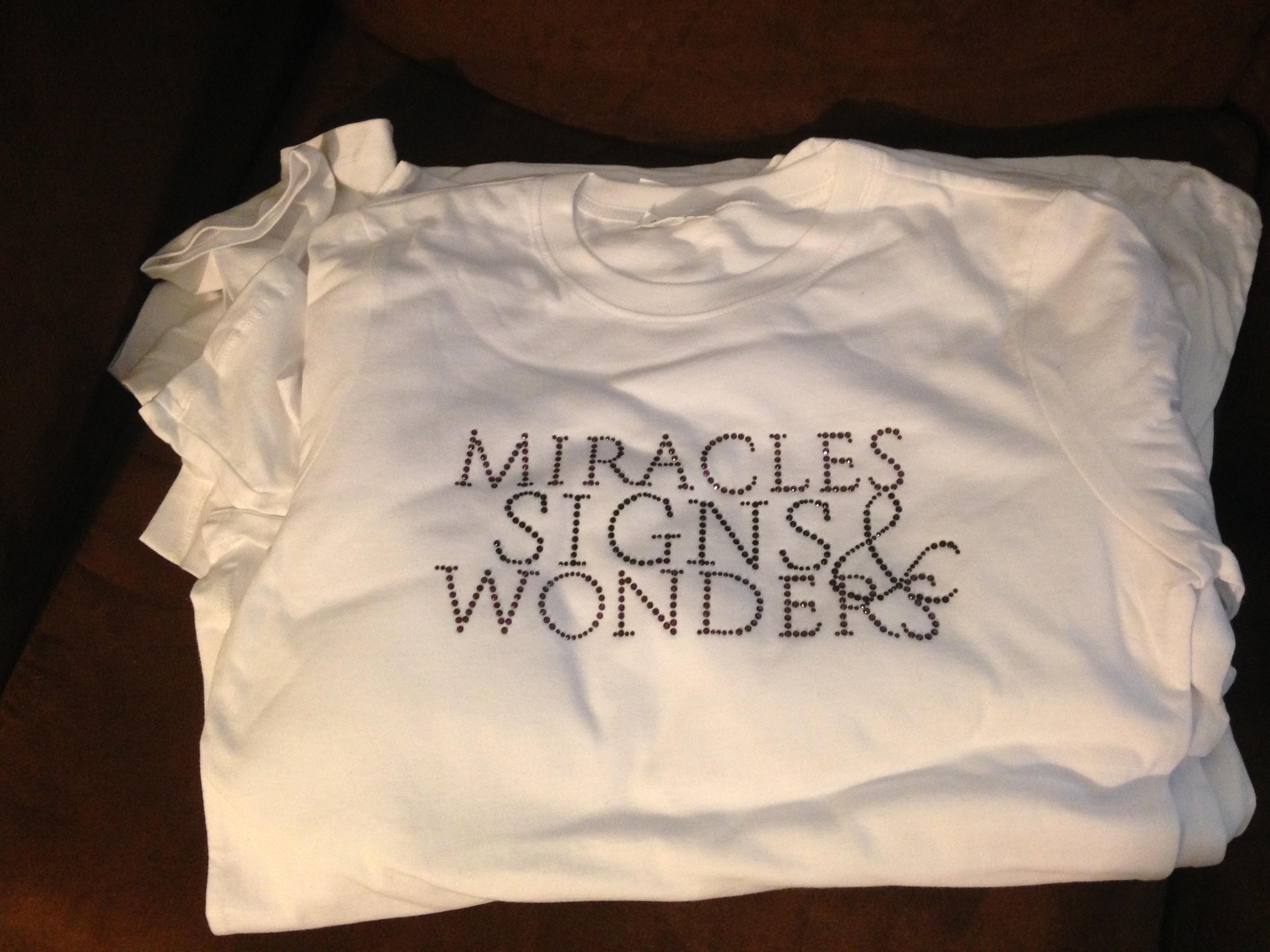 Miracles, Signs & Wonders Tee