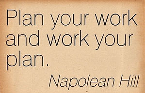Plan-your-work-and-work-your-plan.-Napol