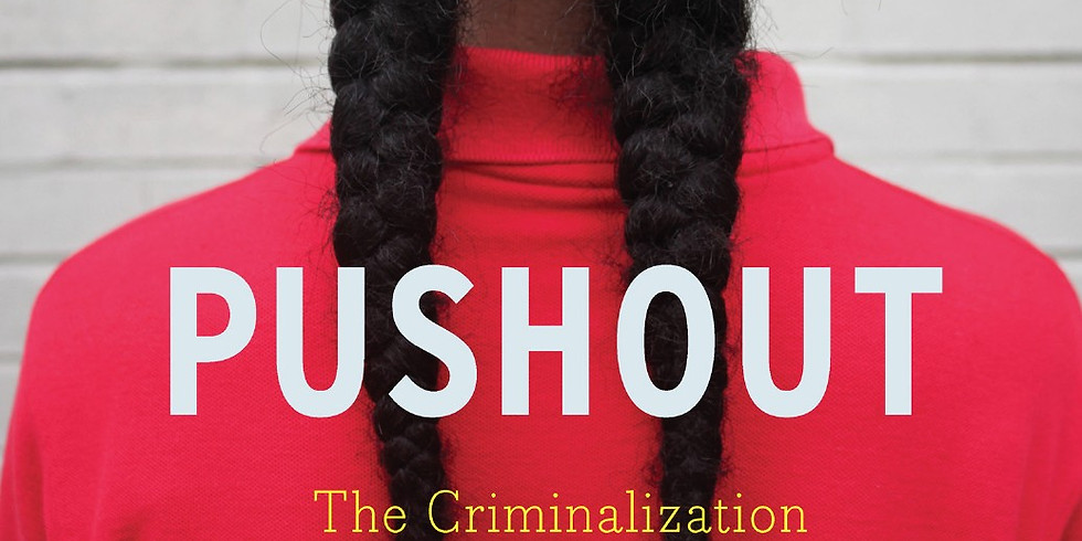 Coalition Book Club Discussion Series: Pushout