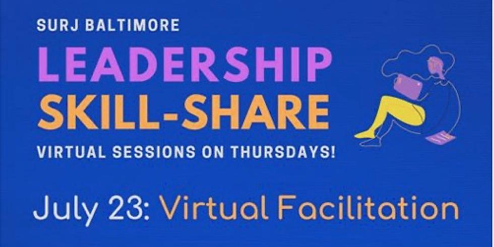 Leadership Skill-Share: Virtual Facilitation