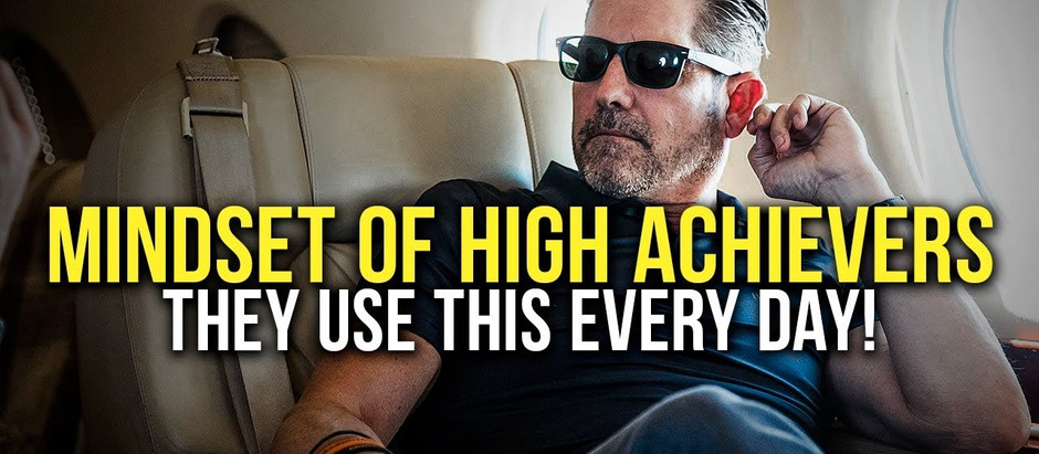 The Mindset of High Achievers