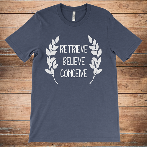 Retrieve, Believe, Conceive