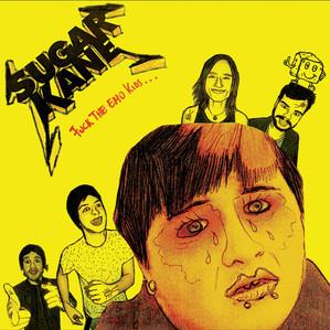Sugar Kane - Fuck The Emo Kids (2011)