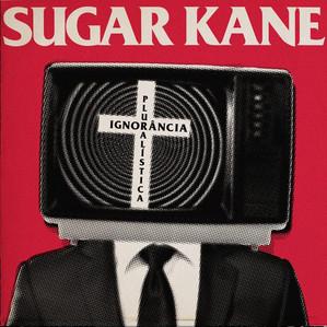Sugar Kane - Ignorância Pluralística (2014)