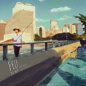 Pêu del Rey - Ao Vivo no Costella (2017)