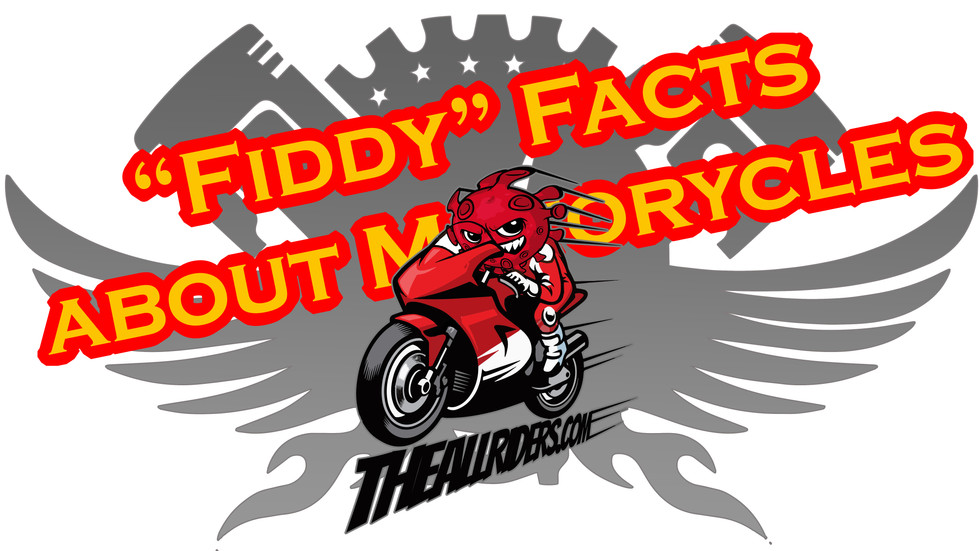 """Fiddy"" Facts that'll Floor Ya (about Motorcycles)"