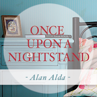 Once upon a nightstand, there was Alan Alda.