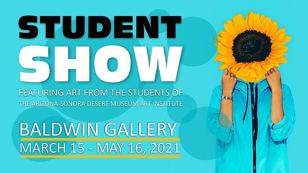 Student Show Art Exhibition at the Arizona-Sonora Desert Museum | Tucson, Arizona