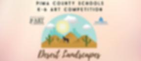 "Pima County Schools K-6 Art Competition ""Desert Landscapes"" youth art exhibit"