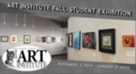 Fall Art Institute Student Exhibition_he