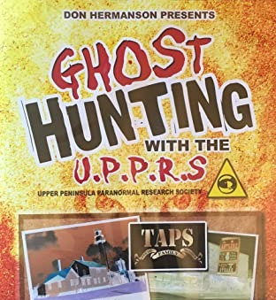 DVD - Ghost Hunting with the UPPRS